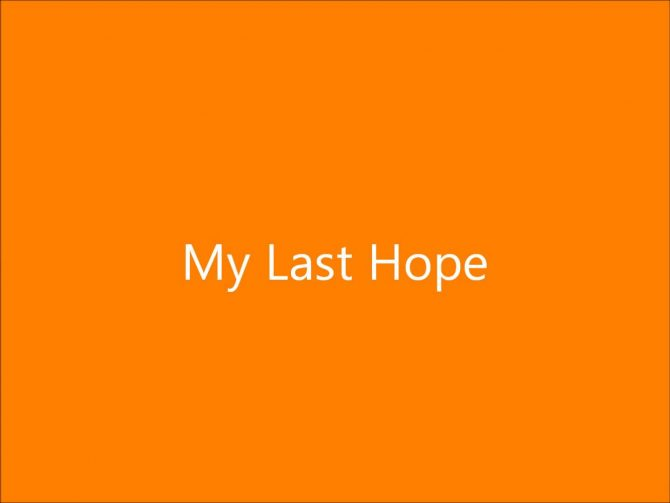 last hope hearing